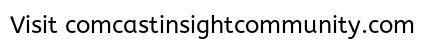 Comcast Insight Community