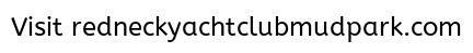 Redneck Yacht Club - Truck Pull